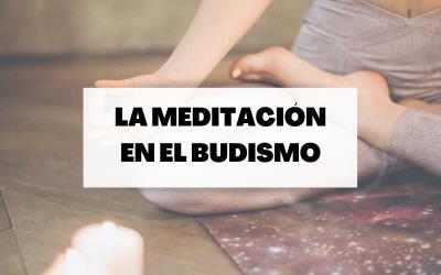 La meditación, una práctica fundamental del budismo