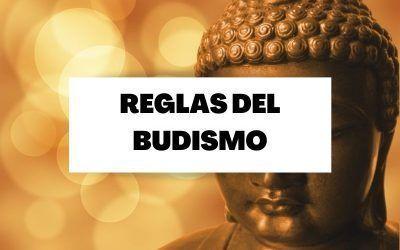 Las reglas de la religión budista