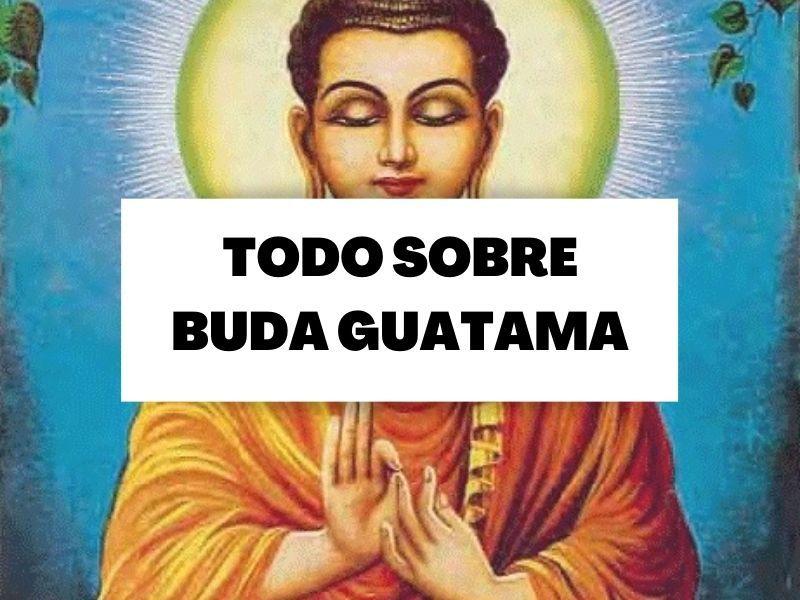 ¿Quién fue el Buda Gautama?