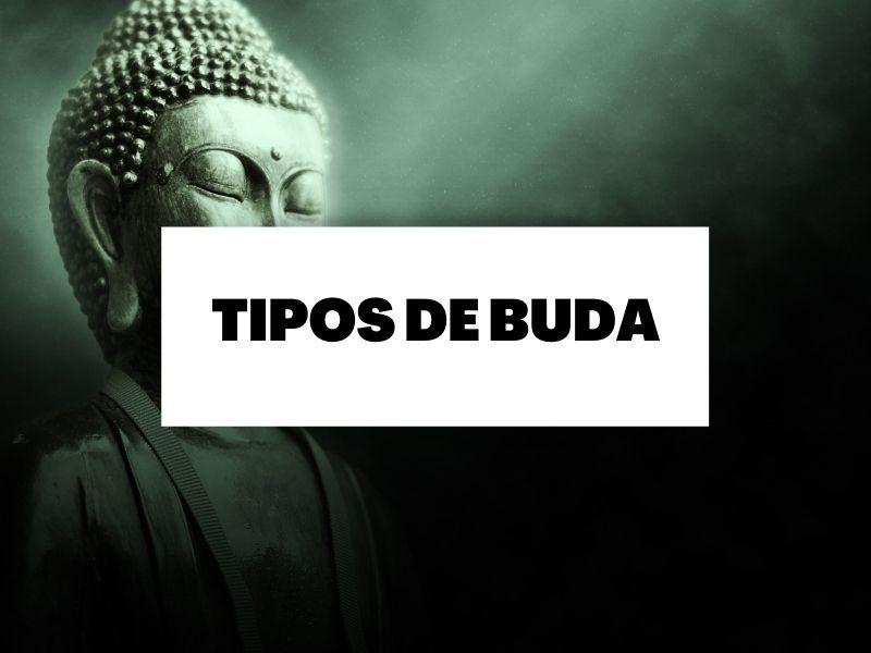¿Sabes cuáles son todas las representaciones de Buda?
